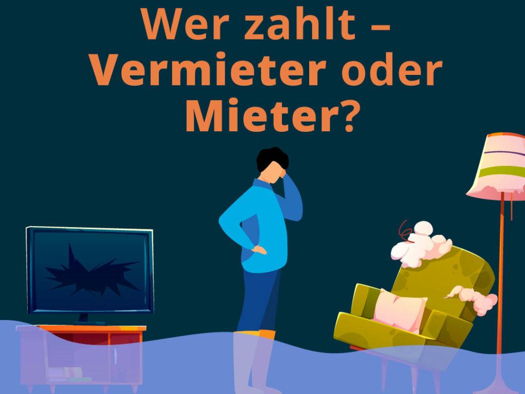 Hochwasserschäden: was muss der Vermieter zahlen, was der Mieter?